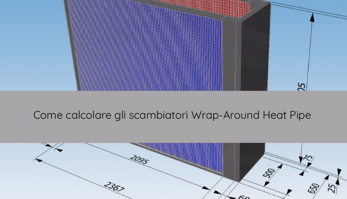 unilab blog software scambio termico calcolare wrap around heat pipe