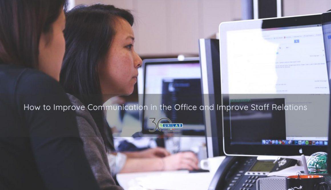 Improve communication office