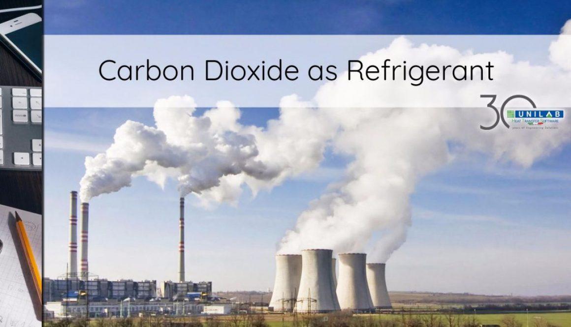 unilab heat transfer blog carbon dioxide refrigerant