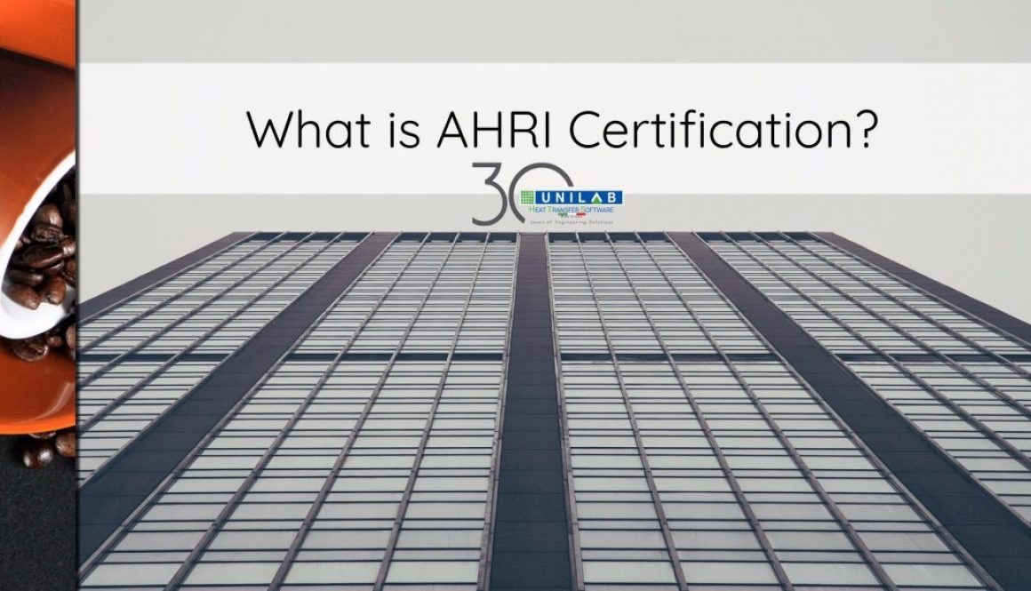 unilab heat transfer software blog what is ahri certification
