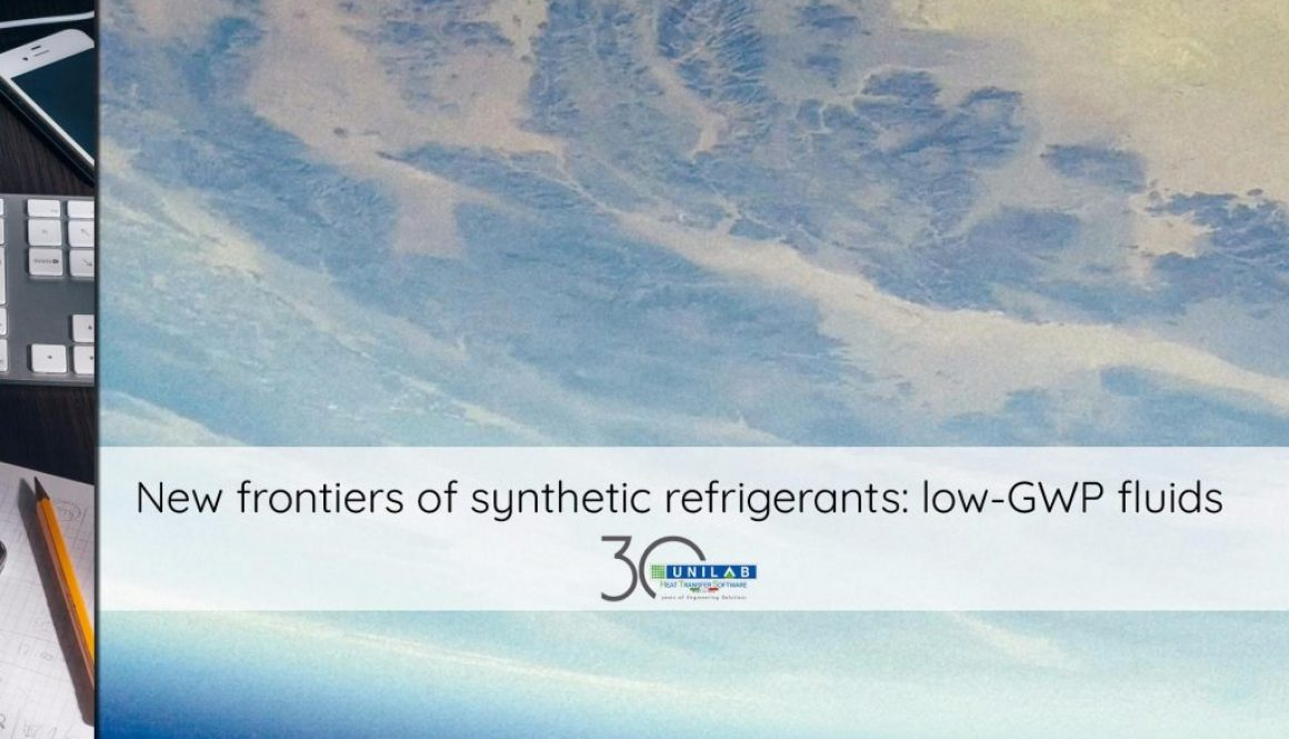 unilab_heat_transfer_software_blog_New_frontiers_synthetic_refrigerants_low_GWP_fluids