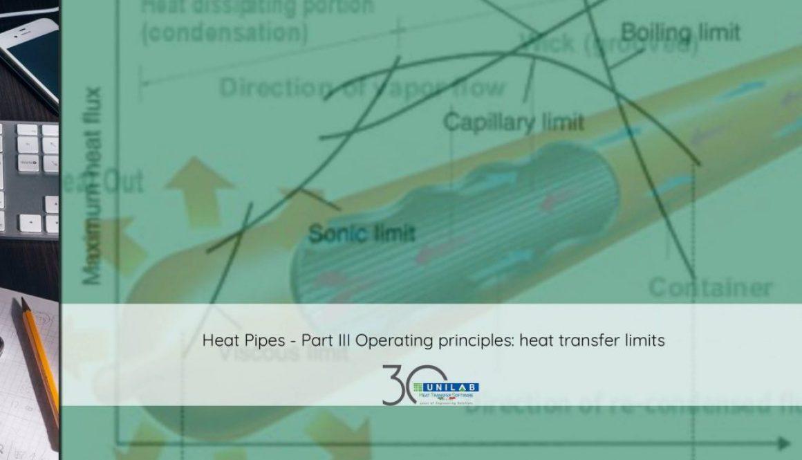 unilab heat transfer software blog heat pipes pt.3