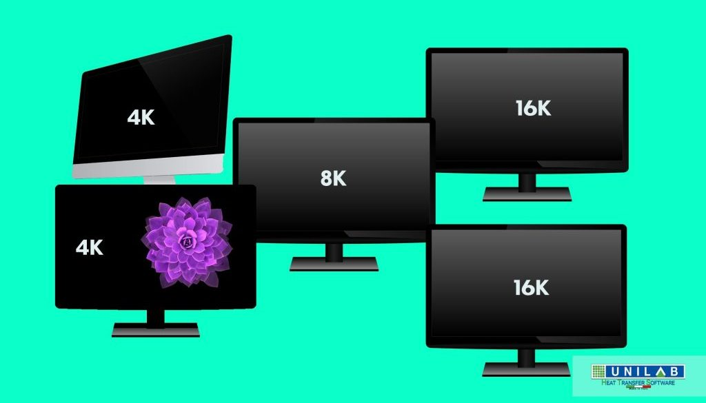 unilab heat transfer software blog 4K 8K 16K
